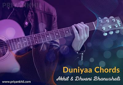 Duniyaa Chords