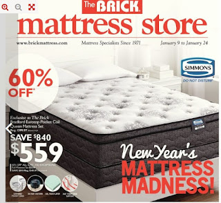 The Brick Mattress store January 9 - 24, 2018 New year's