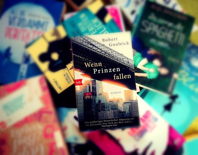 Wenn Prinzen fallen by Robert Goolrick