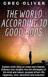 The World According To Good Gods - non-fiction / modern philosophy book promotion Greg Oliver