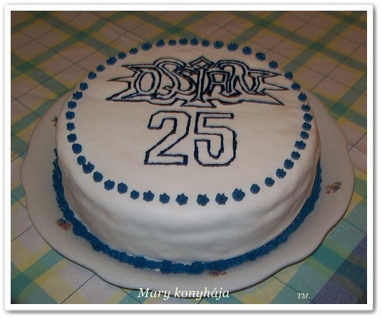 szülinapi torta 25 Mary konyhája: Ossian 25. szülinapi torta szülinapi torta 25