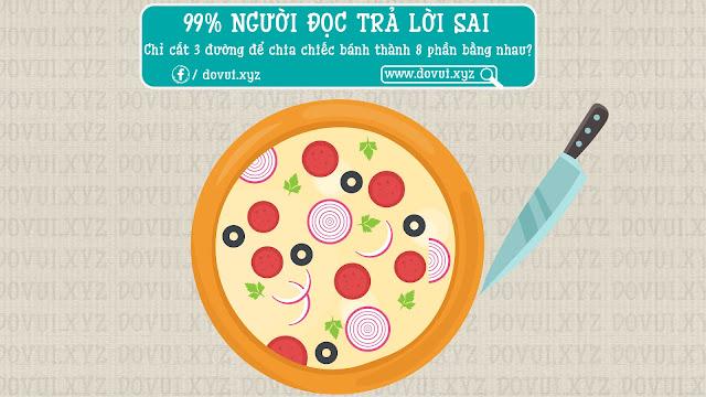 bai toan cat banh pizza lam kho hang trieu nguoi