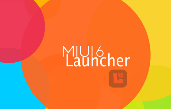 download miui launcher, download miui 6 launcher, miui launcher untuk cm