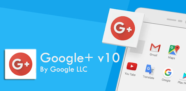 Google+ v10 APK to Download : Must Download Update for new Security patches