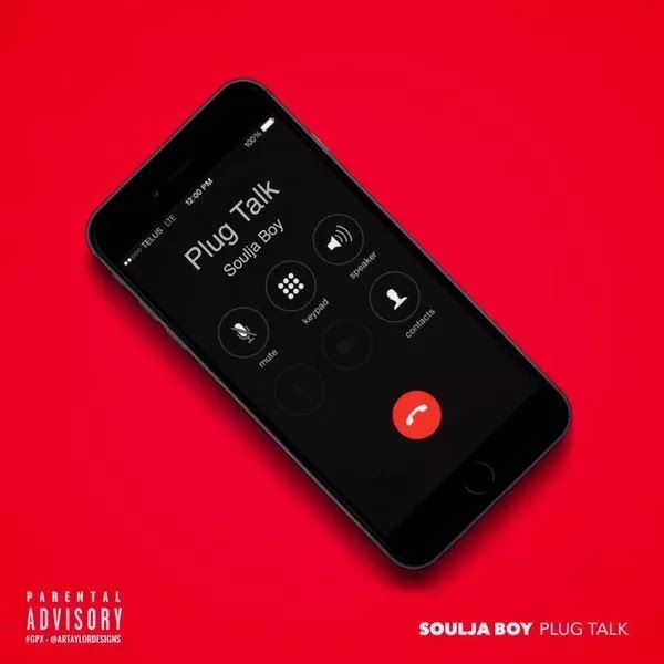 Mixtape: Soulja Boy - Plug Talk