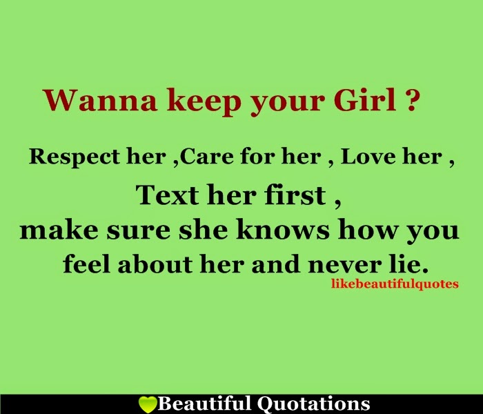 Wanna keep Your Girl ? | Beautiful Quotations