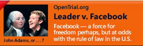 Leader v. Facebook - Facebook - A force for freedom perhaps, but at odds with the rule of law in the U.S.