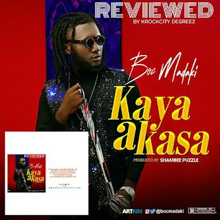 Review: Boc Madaki - Kaya a Kasa (@BocMadaki)