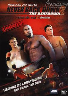 Never Back Down 2: The Beatdown (2011) เนฟเวอร์ แบ็ค ดาวน์ 2: สู้โค่นสังเวียน