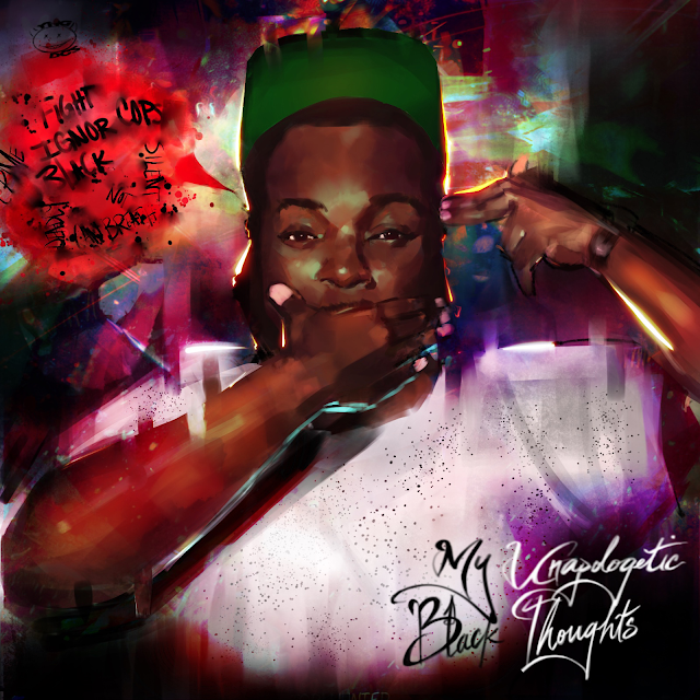 """""""My Unapologetic Black Thoughts"""" Album by Young Deuces"""