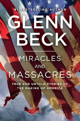 Miracles and Massacres by Glenn Beck – Front cover