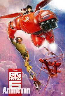 Big Hero 6 - Biệt Đội Big Hero 6 2014 Poster