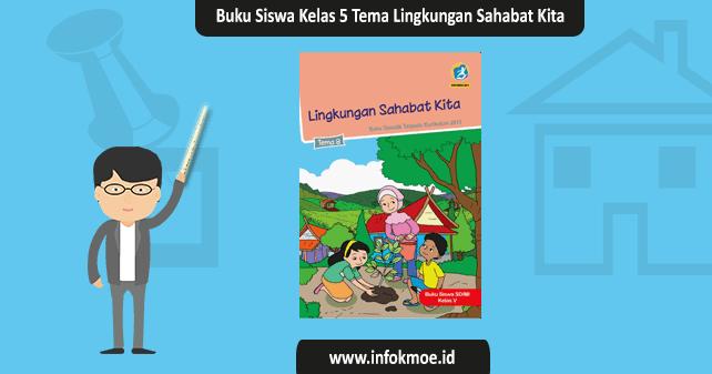 buku siswa kelas  tema  lingkungan sahabat kita Download Buku Siswa K13 Kelas 2 Tema 8 For Pc