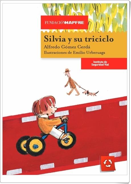 """""""Silvia y su triciclo"""" de Alfredo Gómez Cerdá (Cuento de Educación Vial)"""