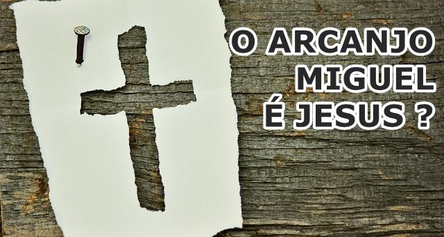 arcanjo miguel jesus