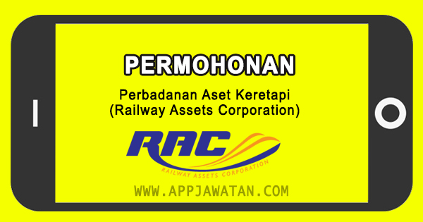 Jawatan Kosong di Perbadanan Aset Keretapi (Railway Assets Corporation)