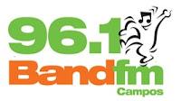 Rádio Band FM 96,1 de Campos dos Goytacazes RJ