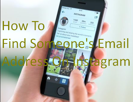 How To Find Someone's Email Address On Instagram