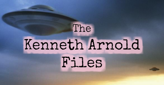 The Kenneth Arnold Files: Part I - Venusian Encounters