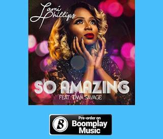 BAIXAR MP3   Lami Phillips Ft. Tiwa Savage – So Amazing [Novidades Só Aqui] 2018