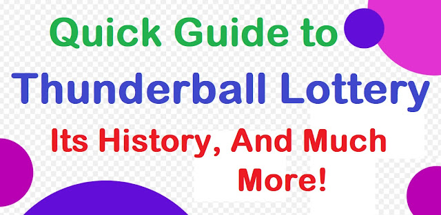 A Quick Guide to Thunderball Lottery, Its History, And Much More!