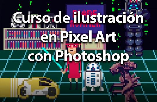 Ilustración en Pixel Art con Photoshop