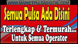 Harga Pulsa Termurah MarketPulsaDigital.com