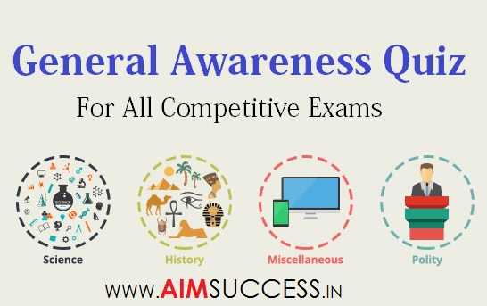 General Awareness MCQ for SSC CHSL & UP Police 2018