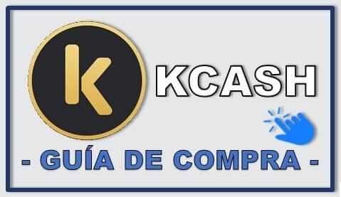 Guía de Compra Critpmoneda KCASH Paso a Paso