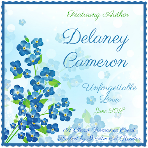 Unforgettable Love featuring Delaney Cameron – 21 June