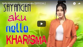 Lagu Sayangen Saya - Nella Kharisma Mp3 Koplo Terbaru