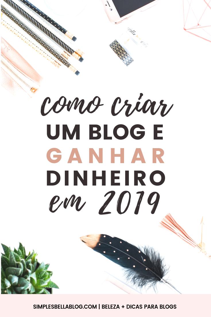 Como começar um blog que realmente faz dinheiro (em 2019)