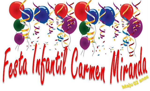 Festa Infantil Carmen Miranda