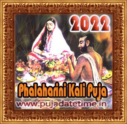 2022 Phalaharini Kali Puja Date & Time in India, Falharini Kalika Puja Date