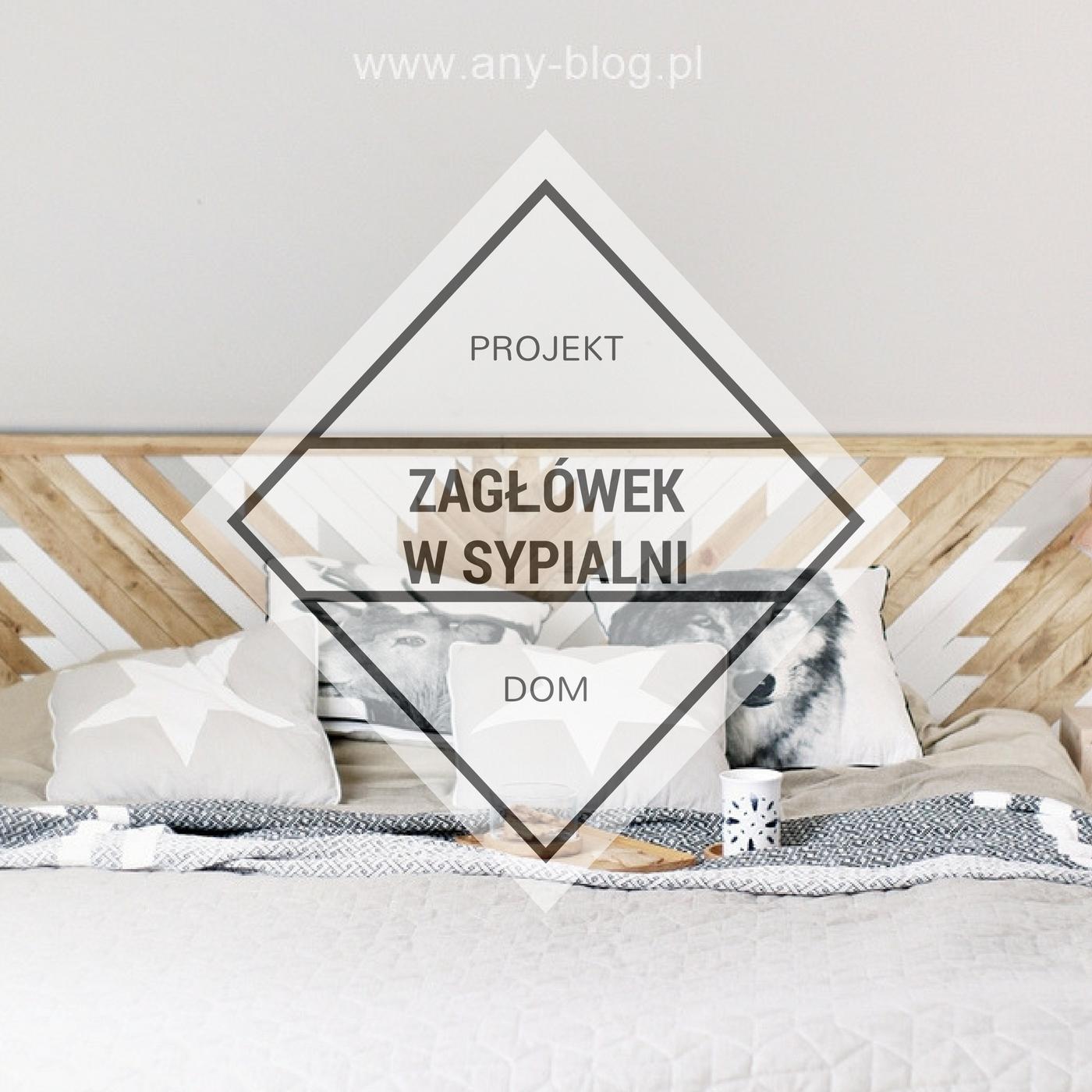 Metamorfoza sypialni, jak urządzić sypialnię w naturalnych kolorach, drewniany zagłówek, DIY, tylko na www.wny-blog.pl