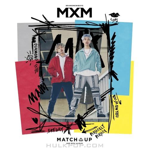 MXM (BRANDNEWBOYS) – 2ND MINI ALBUM [MATCH UP] (ITUNES PLUS AAC M4A)