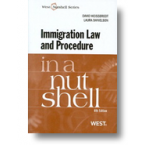 Immigration Law and Procedure in a Nutshell