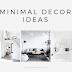 Minimal Decor Ideas