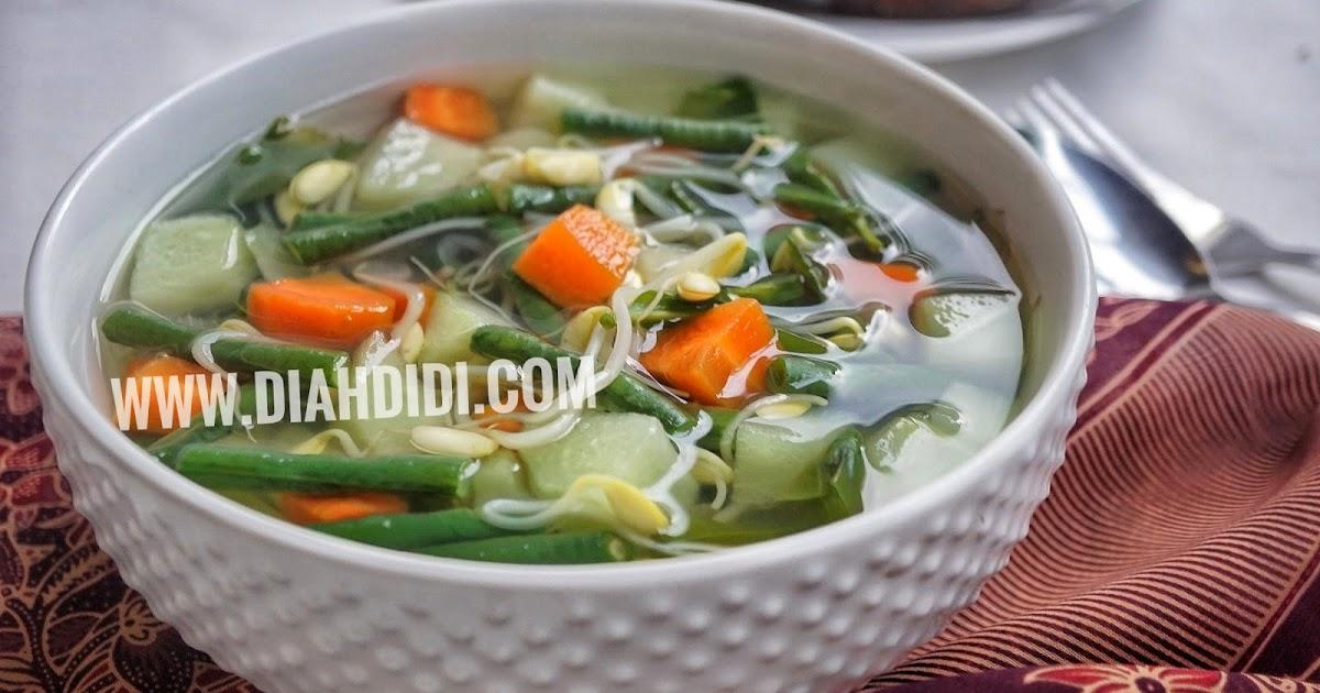 Diah Didi S Kitchen Sayur Bening Campur