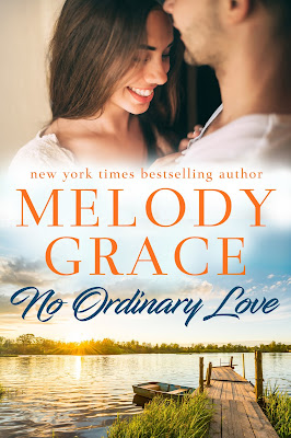 No Ordinary Love: Sweetbriar Cove Book 6, Melody Grace