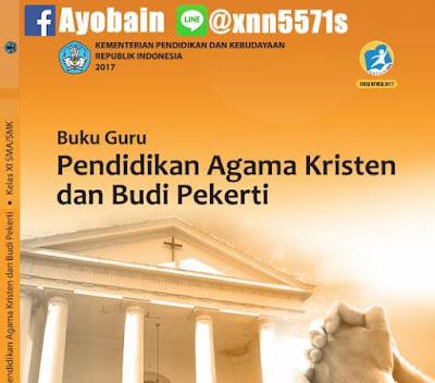 Download Buku Guru Pendidikan Agama Kristen Dan Budi Pekerti SMA / SMK Kelas XI Kurikulum 2013 Revisi (GRATIS)