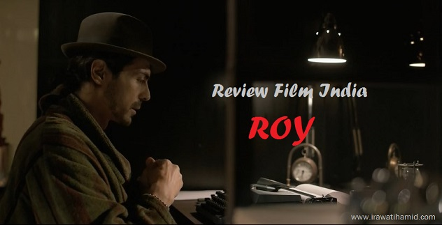 REVIEW; FILM INDIA ROY