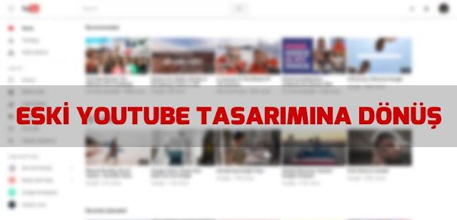 eski youtube'ye dönüyoruz