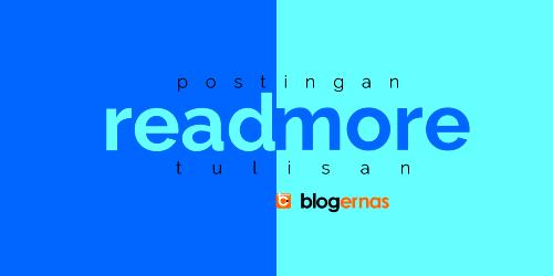 Apa Itu Read More Blog dan Contohnya?