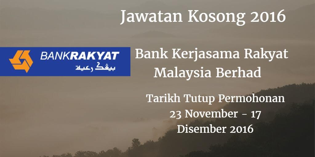 Jawatan Kosong Bank Rakyat 23 November - 17 Disember 2016