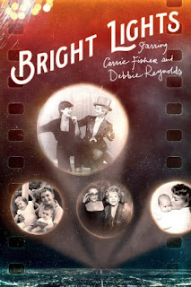 Bright Lights: Starring Carrie Fisher and Debbie Reynolds <br><span class='font12 dBlock'><i>(Bright Lights: Starring Carrie Fisher and Debbie Reynolds)</i></span>