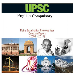 UPSC ENGLISH COMPULSORY MAINS EXAMINATION PREVIOUS YEAR QUESTION PAPERS