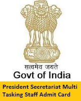 President Secretariat Multi Tasking Staff Admit Card