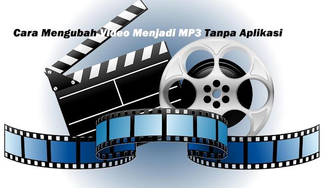 Cara Mengubah Video Menjadi MP3 Dengan Mudah Tanpa Aplikasi