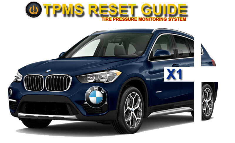 BMW X1 TPMS Tire Pressure Monitoring System Reset Tutorial
